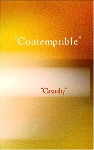 """""""Contemptible"""""""