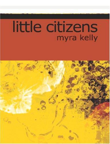 Download Little Citizens (Large Print Edition)