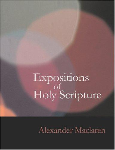 Expositions of Holy Scripture- Psalms (Large Print Edition): Expositions of Holy Scripture- Psalms (Large Print Edition)