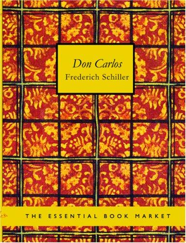 Don Carlos (Large Print Edition)