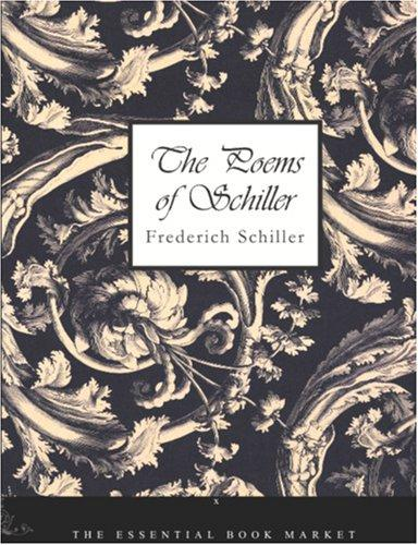 The Poems of Schiller (Large Print Edition)