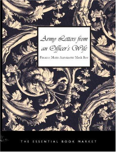 Download Army Letters from an Officer\'s Wife (Large Print Edition)