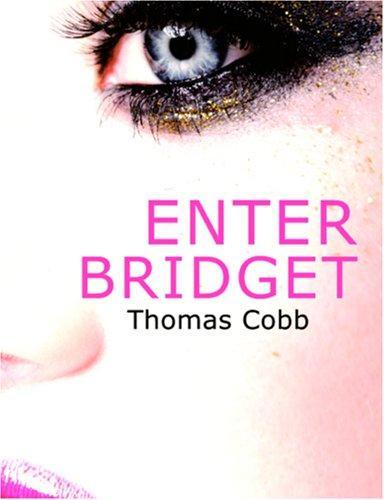 Enter Bridget (Large Print Edition)