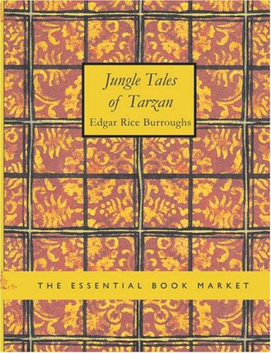 Download Jungle Tales of Tarzan (Large Print Edition)