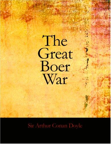 The Great Boer War (Large Print Edition)