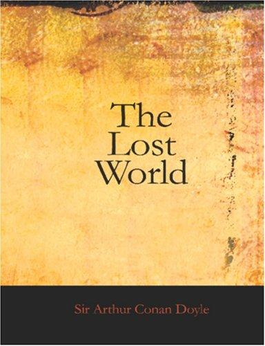 The Lost World (Large Print Edition)