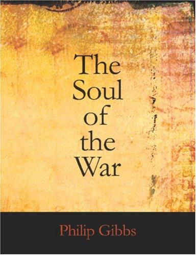 The Soul of the War (Large Print Edition)
