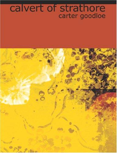 Calvert of Strathore (Large Print Edition)