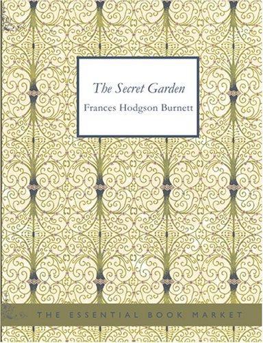 The Secret Garden (Large Print Edition)