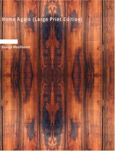 Home Again (Large Print Edition): Home Again (Large Print Edition)