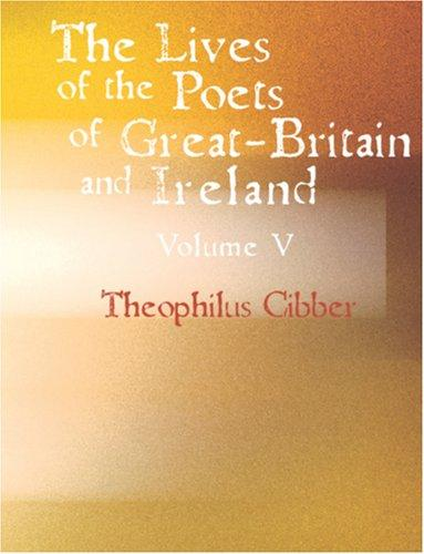 The Lives of the Poets of Great Britain and Ireland (Large Print Edition)