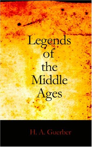 Download Legends of the Middle Ages