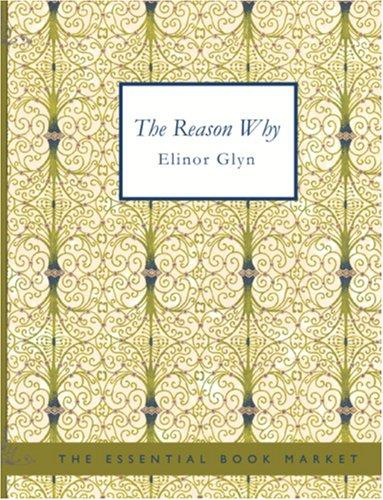 Download The Reason Why (Large Print Edition)
