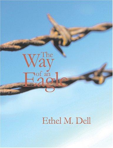 The Way of an Eagle (Large Print Edition)