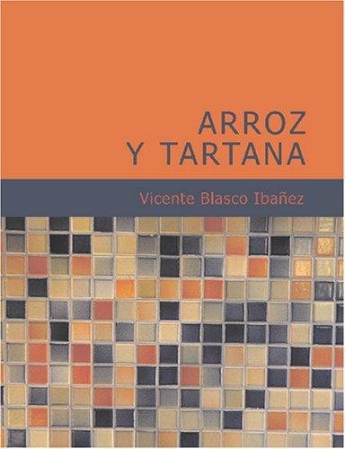Download Arroz y tartana (Large Print Edition)