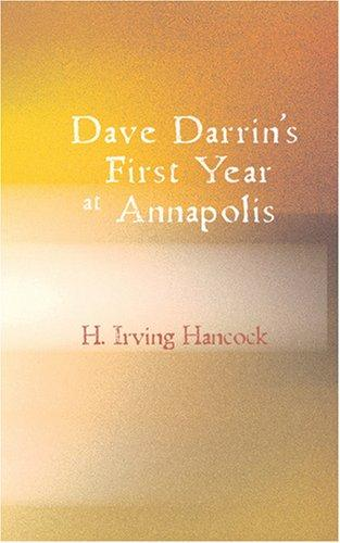 Dave Darrin\'s First Year at Annapolis