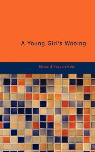 A Young Girl\'s Wooing