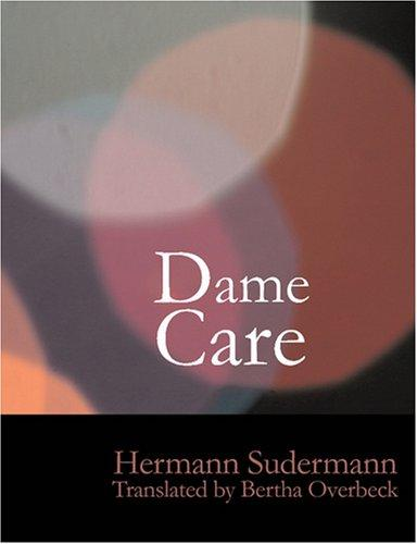 Dame Care (Large Print Edition): Dame Care (Large Print Edition)