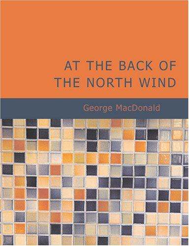 Download At the Back of the North Wind (Large Print Edition)