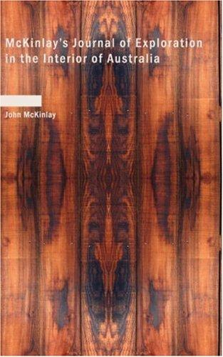McKinlay\'s Journal of Exploration in the Interior of Australia
