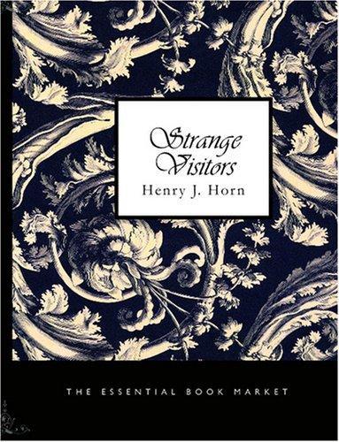 Download Strange Visitors (Large Print Edition)
