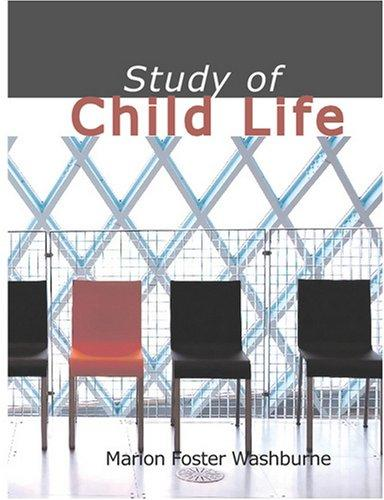 Study of Child Life (Large Print Edition)
