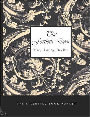 The Fortieth Door (Large Print Edition)