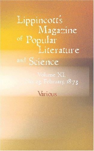 Download Lippincott\'s Magazine of Popular Literary Collections and Science