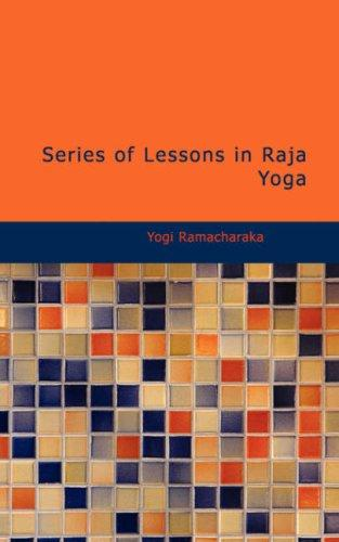 Download Series of Lessons in Raja Yoga
