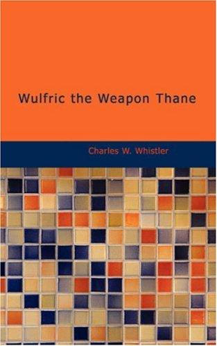 Download Wulfric the Weapon Thane