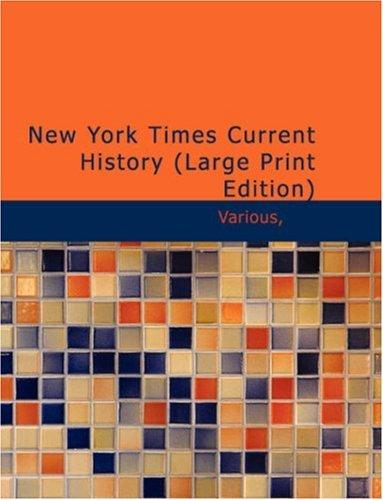 Download New York Times, Current History (Large Print Edition)