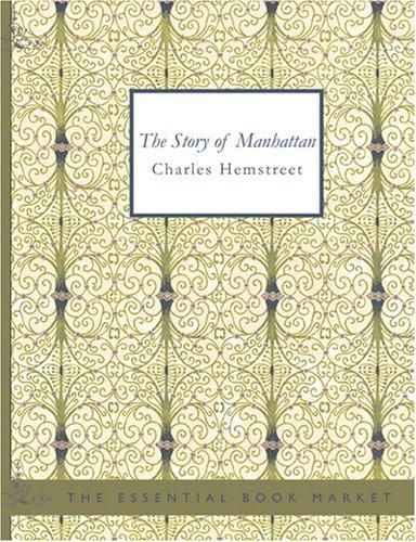 The Story of Manhattan (Large Print Edition)