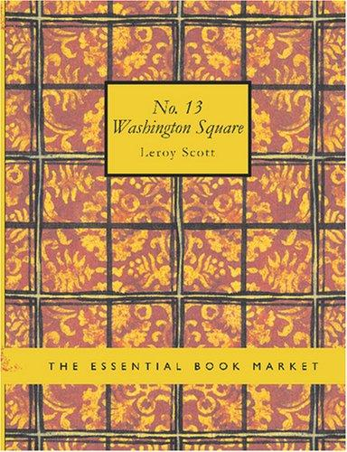 Download No. 13 Washington Square (Large Print Edition)