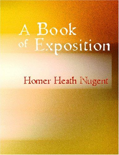 Download A Book of Exposition (Large Print Edition)