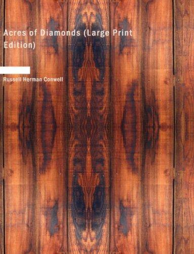 Download Acres of Diamonds (Large Print Edition)