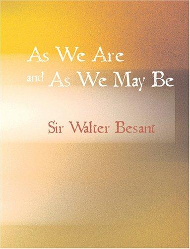 Download As We Are and As We May Be (Large Print Edition)
