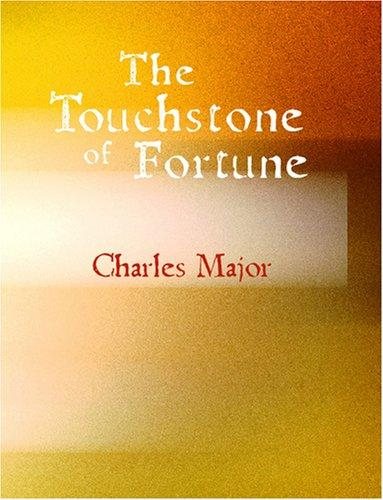 The Touchstone of Fortune (Large Print Edition)
