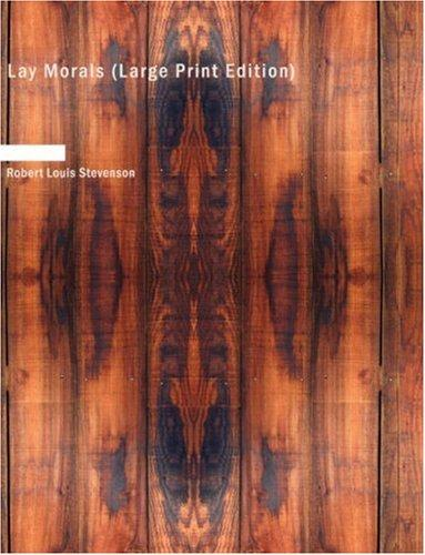 Download Lay Morals (Large Print Edition)