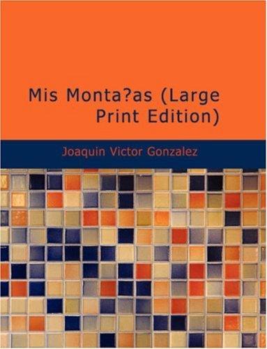 Download Mis Montañas (Large Print Edition)