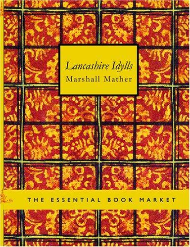 Lancashire Idylls (Large Print Edition)