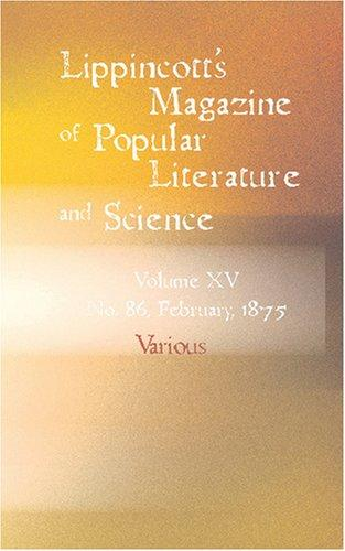 Download Lippincott's Magazine of Popular Literature and Science