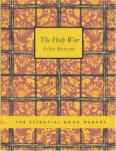 The Holy war (Large Print Edition)