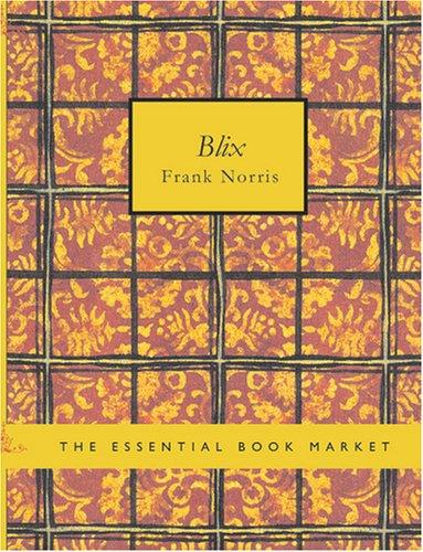 Blix (Large Print Edition)