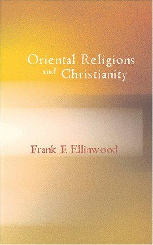 Download Oriental Religions and Christianity