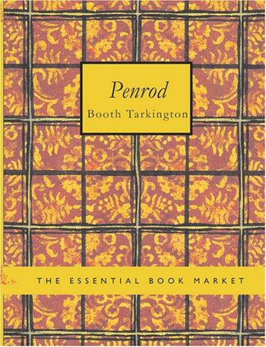 Download Penrod (Large Print Edition)