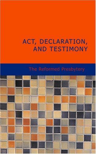 Act Declaration and Testimony