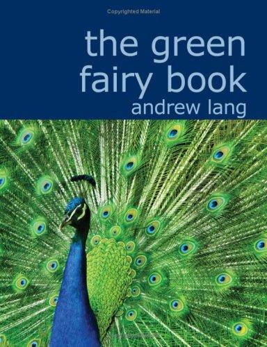 The Green Fairy Book (Large Print Edition)