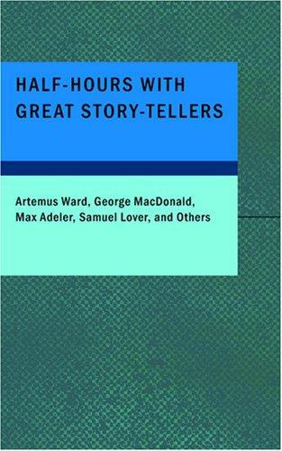 Download Half-Hours with Great Story-Tellers