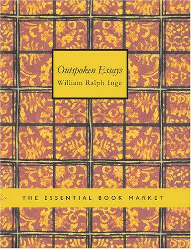 Download Outspoken Essays (Large Print Edition)