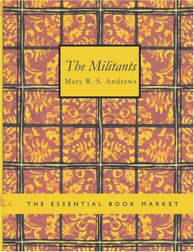 The Militants (Large Print Edition)